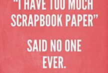 Sayings for scrapbookers