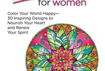 Inkspirations for Women / Color Your World Happy -- 30 Inspiring Designs to Nourish Your Heart and Renew Your Spirit