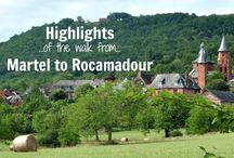 Highlights of the walk from Martel to Rocamadour / Everything you need to know about long-distance walking the 130 kilometre (81 mile) walk from Martel to Rocamadour in France - where to find accommodation, what you'll see, suggested itineraries and loads of practical tips!