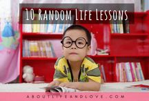 About Life - Life Lessons