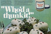 Retro Food and Recipes / aka WTF Are You Eating?