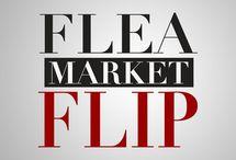 Flea Market Flip / by Rockdale Remnants Antiques & Collectibles