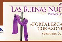 Las Buenas Nuevas / Carta Mensual de Noel Díaz