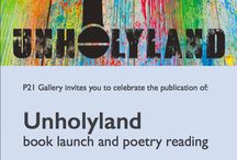 Unholyland by Aidan Andrew Dun / P21 Gallery invites you to celebrate the publication of:  Unholyland by Aidan Andrew Dun.  Wednesday, 1st June 2016, 6:30pm
