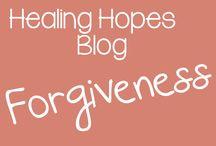 Healing Hopes Blog: Forgiveness