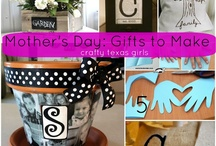 MOTHERS DAY IDEAS / by Katie Smith
