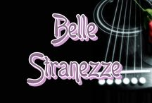 Belle Stranezze - Unusual Beauty