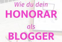 Blogger Tools Tipps Honorare / Tipps für erfolgreiches Bloggen, sponsored Posts, social Media Blogger, Bezahlung für Blogger, Seo optimieren