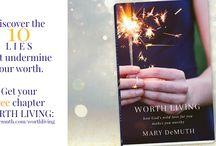 Mary DeMuth- Worth Living