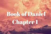 Books of Daniel - Chapter by Chapter