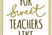 Teacher gift ideas / by Tessa Sanborn