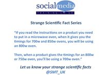 Strange Scientific Facts / These are our Strange Scientific Facts, or perhaps better known as our humour board.  Send us your suggestions on Twitter with #notscience or to @SMT_UK.  The best will be published!