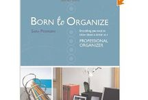 Organizing Books Worth Reading / Books to help you get organized or run your professional organizing business.