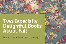 Especially Delightful Children's Books About Fall