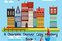The Charlotte Denver Cozy Mystery Series and all things Cozy! / Hi, and welcome to the world of Charlotte Denver and other items of cozy interest  This is where you can find out about current and new releases, as well as a little bit more about Charlotte, the rest of the St. Eves' community and lots of other stuff too. Thanks for dropping by!