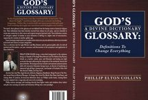 "GOD'S GLOSSARY: A Divine Dictionary / In the beginning there was the word and the word said, ""Let there be light,"" and from light all was created, including language. Today the word is still our most powerful gift and tool creating through our emotions and thoughts our reality."