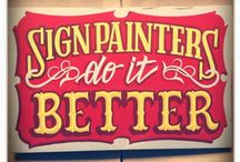 Sign Painting / Sign paint i'll find all over he web