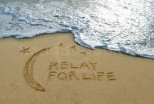 relay for life / by Chanda Wieland