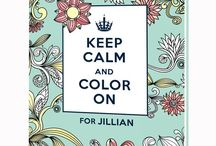 Keep Calm and Color On / The first-ever personalized adult coloring books! Available here: http://www.putmeinthestory.com/grown-up-gifts/personalized-coloring-books / by Put Me In The Story