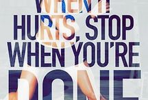 Fitness quotes / by Cheire Chapman