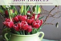 Flower arranging / Tips on how to arrange flowers and branches from your garden, and how to grow a cutting garden of flowers that you would enjoy having in the house.
