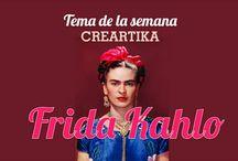 Tema de la semana Frida Kahlo / Homenaje CREARTIKA a Frida Kahlo  Tú llenas y yo recibo
