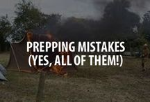 Worst Prepping Mistakes / A collection of some of the biggest mistakes preppers make