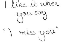 Because I always miss you too <3