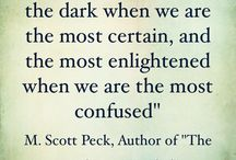 "The Road Less Travelled...""Scott peck"