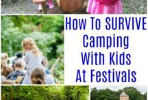 Camping & Festivals with Kids