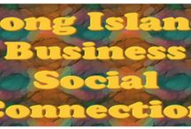 Long Island Business Social Connection / A Long Island Pinterest Board to support Long Island Businesses.