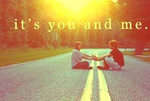 You and me <3