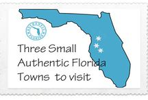 Small Authentic Florida Towns To Visit / Authentic Florida takes you to charming towns all over the Sunshine State.