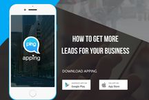How to get more leads for your business / Step to follow: 1. Download Apping  2. Register your business by creating an app  3. Enter business details and select categories and location, for which you want to receive leads  4. Upload product/service/info for your app  5. Anybody creating a snap or search for the category and location, will be sent to you as a notification and you will start receiving leads.