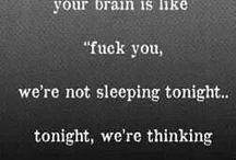 Insomnia / Sleep, I don't think so...