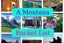 BUCKET LIST-Montana / by Marrissa Thomas