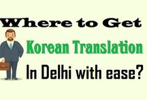 """Where to Get """"Korean Translation"""" In Delhi with ease?"""
