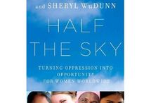 Worthwhile Books & Films / Half the Sky Movement recommends these books and films to help expand your knowledge of women's issues worldwide. Feel free to submit your own ideas on our Facebook page: facebook.com/halftheskymovement / by Half the Sky Movement