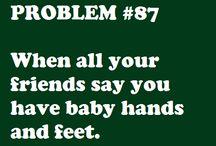 Short people problems / by Lauren Michelle