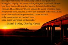 Quotes From My Novels / A collection of quotes from my novels including Dark Urban Fantasy Chasing Azrael and Dark Fantasy Bleizgeist.
