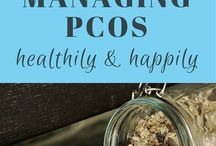 Top Tips to Manage PCOS / An array of top tips to healthily manage, and live with, polycystic ovary syndrome (PCOS).
