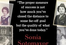 Sonia Sotomayor / My Beloved World / Sonia Sotomayor is the first Hispanic and third woman appointed to the United States Supreme Court. On this board, you'll find photographs, inspirational quotes, and more from her autobiography, My Beloved World.
