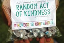 RANDOM ACTS OF KINDNESS / by Loredana McFadden