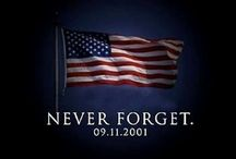 9/11/2001 / God Bless America.Never forget. / by Wanda Fitzgerald