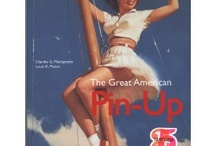 The Pin-Up Librarian / Many of the books that contributed to the research of the story of Art of the Pin-Up Girl. / by Art of the Pin-Up Girl