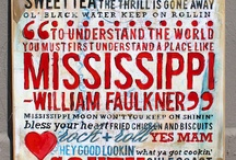 MISSISSIPPI, GIRL! / by Lisa Bailey