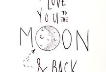 ♥i love you from here to the moon and back♥