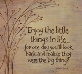 Little things in life.....