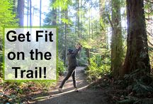 Hiking Food & Fitness / Trail food ideas and how to get in shape for the trail.