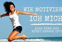 Motivation - Motivationssprüche - Motivationszitate - Selbstmotivation / Hier geht es rund um die Themen: Motivation - Motivationssprüche - Motivationszitate - Selbstmotivation